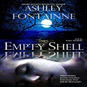 Empty Shell | [Ashley Fontainne]