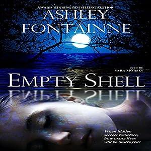Empty Shell | [Ashley Fontainne]