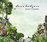 Dawai In Paradise by Dewa Budjana