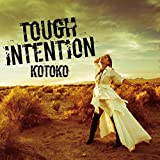 TOUGH INTENTION-KOTOKO