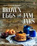 Brown Eggs and Jam Jars: Family Recip...