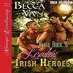 Leah's Irish Heroes: Slick Rock, Book 4 (Siren Publishing Menage Everlasting) | Becca Van