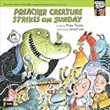 Preacher Creature Strikes on Sunday (Tales from the Back Pew) (031071589X) by Thaler, Mike