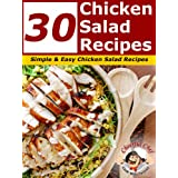 30 Chicken Salad Recipes - Simple and Easy Chicken Salad Recipes (Chicken Recipes)