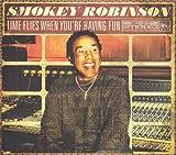 echange, troc Smokey Robinson - Time Flies When You're Having Fun