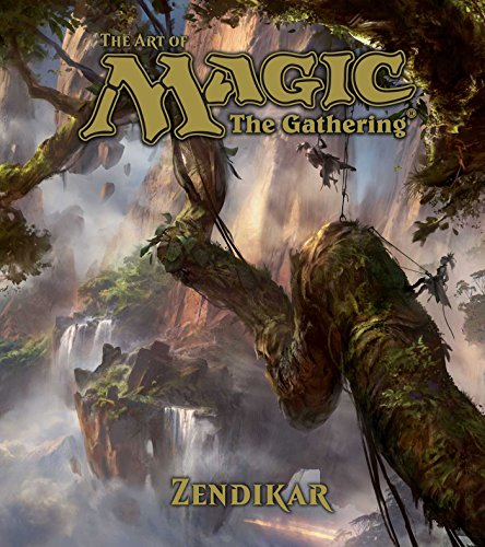 The Art of Magic: the Gathering: Zendikar (Magic the Gathering)