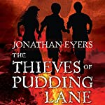 The Thieves of Pudding Lane | Jonathan Eyers