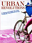 Urban Revolutions: A Woman's Guide to...