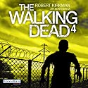 The Walking Dead 4 [German Edition] Audiobook by Robert Kirkman, Jay Bonansinga Narrated by Michael Hansonis