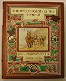 img - for The Worm Forgives the Plough book / textbook / text book