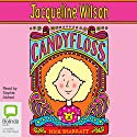 Candyfloss (       UNABRIDGED) by Jacqueline Wilson Narrated by Sophie Aldred