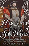 img - for Henry VIII and his Six Wives book / textbook / text book