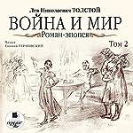 Voyna i mir: Roman-epopeya, Tom 2 | Lev Nikolayevich Tolstoy