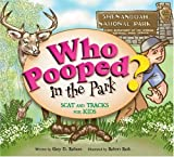 img - for Who Pooped in the Park? Shenandoah National Park: Scat and Tracks for Kids book / textbook / text book