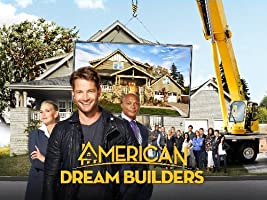 American Dream Builders Season 1 [HD]