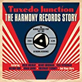 Tuxedo Junction: The Harmony Records Story 1957-1962