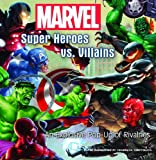 img - for Marvel Super Heroes vs. Villains book / textbook / text book