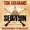 Sedition Audiobook by Tom Abrahams Narrated by Kevin Pierce