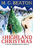 M.C. Beaton A Highland Christmas (Hamish Macbeth)