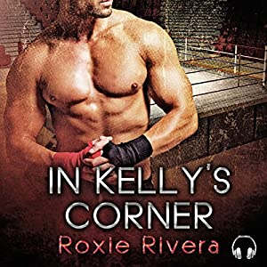 In Kelly's Corner Audiobook