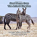 img - for Good Sense From the Animal Kingdom book / textbook / text book
