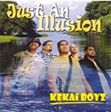 Songtexte von Kekai Boyz - Just an Illusion