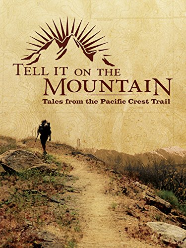 tell-it-on-the-mountain-tales-from-the-pacific-crest-trail