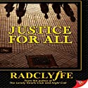 Justice for All Audiobook by  Radclyffe Narrated by Betsy Zajko