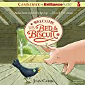 Welcome to the Bed and Biscuit: Bed and Biscuit, Book 1 (       UNABRIDGED) by Joan Carris Narrated by David de Vries