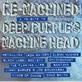 Re-Machined:a Tribute to Deep Purple