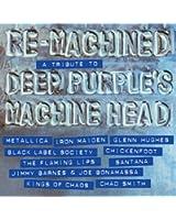 Re-Machined - A Tribute To Deep Purple Machine Head