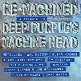 Various Artists Re-Machined - A Tribute To Deep Purple's Machine Head [VINYL]