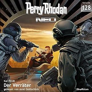 Der Verräter (Perry Rhodan NEO 128) Hörbuch