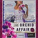 The Orchid Affair Audiobook by Lauren Willig Narrated by Kate Reading