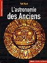 L'astronomie des Anciens par Naz�
