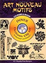 Art Nouveau Motifs CD-ROM and Book (Dover Electronic Clip Art)