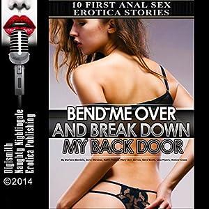 Bend Me Over and Break Down My Back Door Audiobook