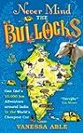 Never Mind the Bullocks: One Girl's 1...