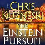 The Einstein Pursuit   Chris Kuzneski