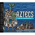The Aztecs: Life in Tenochtitlan (Life in Ancient Civilizations)