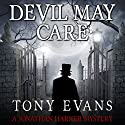 Devil May Care Audiobook by Tony Evans Narrated by Peter Noble