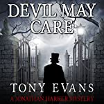 Devil May Care | Tony Evans