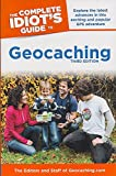 The Complete Idiot's Guide to Geocaching, 3e (Complete Idiot's Guides (Lifestyle Paperback))