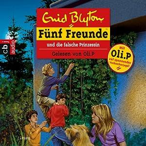 Fünf Freunde und die falsche Prinzessin (Fünf Freunde 58) Hörbuch
