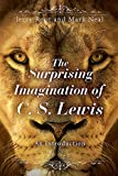 img - for The Surprising Imagination of C.S. Lewis: An Introduction book / textbook / text book