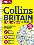 2015 Collins Handy Road Atlas Britain (Collins Handy Road Atlas Britain & Ireland)