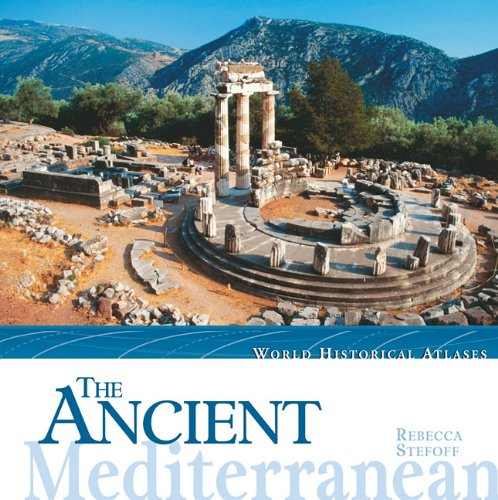 The Ancient Mediterranean (World Historical Atlases)
