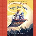 Emma and the Blue Genie (       UNABRIDGED) by Cornelia Funke, Oliver Latsch (translated by) Narrated by Cornelia Funke