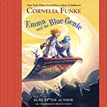 Emma and the Blue Genie (       UNABRIDGED) by Cornelia Funke, Oliver Latsch (translated by) Narrated by Cornelia Funke