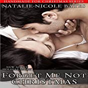 Forget Me Not Christmas: Handmade for Christmas, Book 2 | Natalie-Nicole Bates